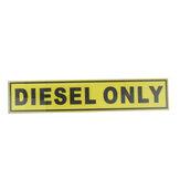 31 * 156 mm DIESEL NUR Vinyl Sicherheitsaufkleber Etikett Wasserdichte Schilder Autotaxi